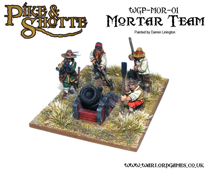 Darren Linington's Pike & Shotte Mortar Team 4