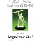 New: Magua, Huron Chief!