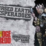 New: Cursed Earth Desperadoes