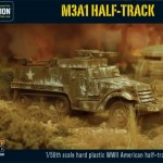 New: Plastic M3A1 Half-Track and Armoured Fist Platoon