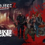 New: Biker Gang – Project Z Expansion