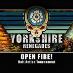 "Yorkshire Renegades: ""OPEN FIRE!"" Bolt Action Tournament."