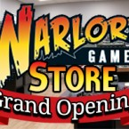 Warlord Games HQ Store: Grand Opening event info!