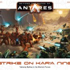 New: Beyond the Gates of Antares: Strike on Kar'A Nine