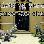 Battle Report: Soviet union vs Germans; Round 2!