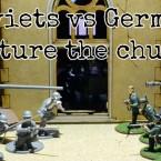 Battle Report: Soviet union vs Germans; Round 2!