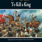 New: To Kill A King! – Pike & Shotte English Civil War