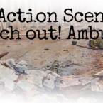 Bolt Action Scenario: Watch out! Ambush!