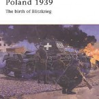 New: Poland 1939 the birth of Blitzkrieg