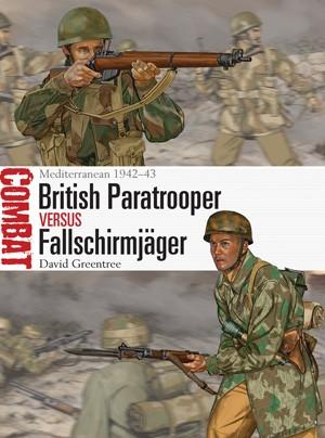 British Paratrooper Vs Fallschirmjager - Mediterranean 1942-1943
