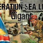 Operation Sea Lion – Phase Two: Gigant