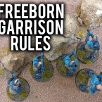 Freeborn Garrison Patrol Rules!
