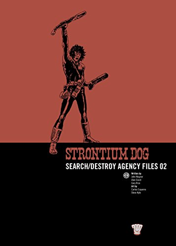 Strontium Dog - S/D Agency Files 02