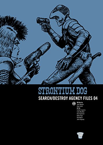 Strontium Dog - S/D Agency Files 04