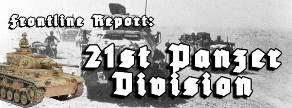 Frontline Report: 21st Panzer Division