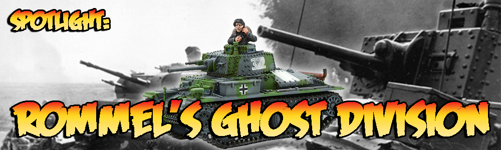 Spotlight: Rommel's Ghost Division