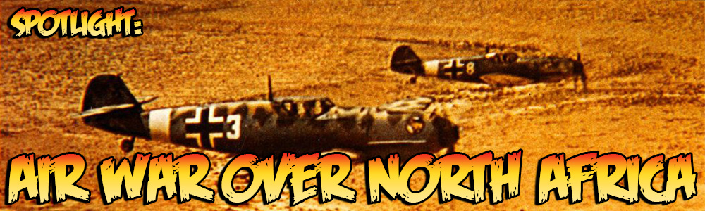 Spotlight Air War over North Africa