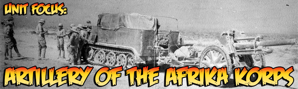 Unit Focus: Artillery of the afrika Korps banner