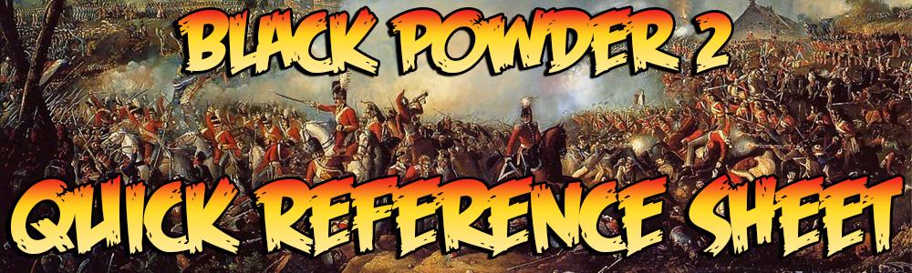 Black Powder 2 Quick Reference Sheet
