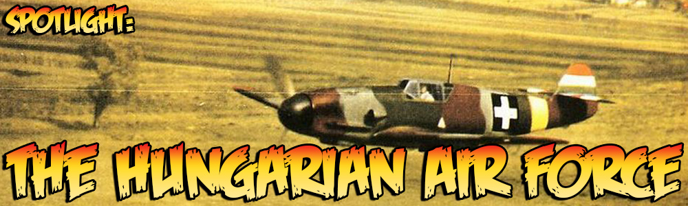 Spotlight: The Hungarian Air Force   Warlord Games