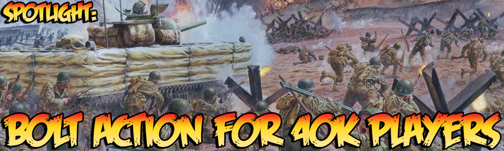 Spotlight: Bolt Action for 40k Players | Warlord Games