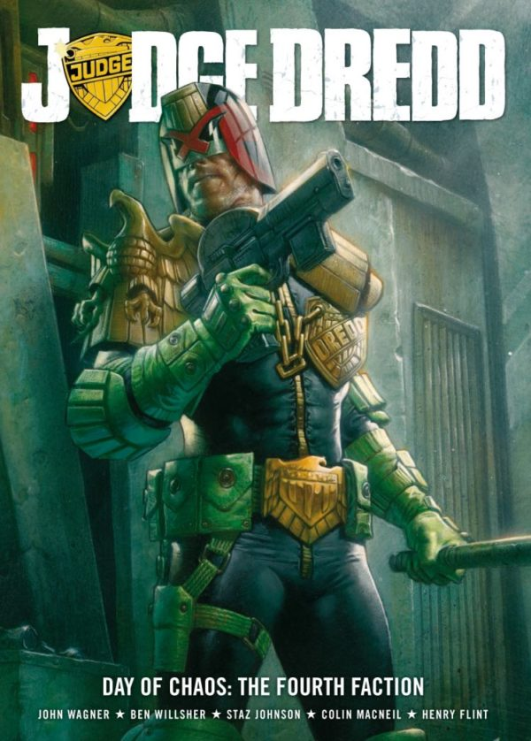 JUDGE DREDD DAY OF CHAOS THE FOURTH FACTION [PAPERBACK]