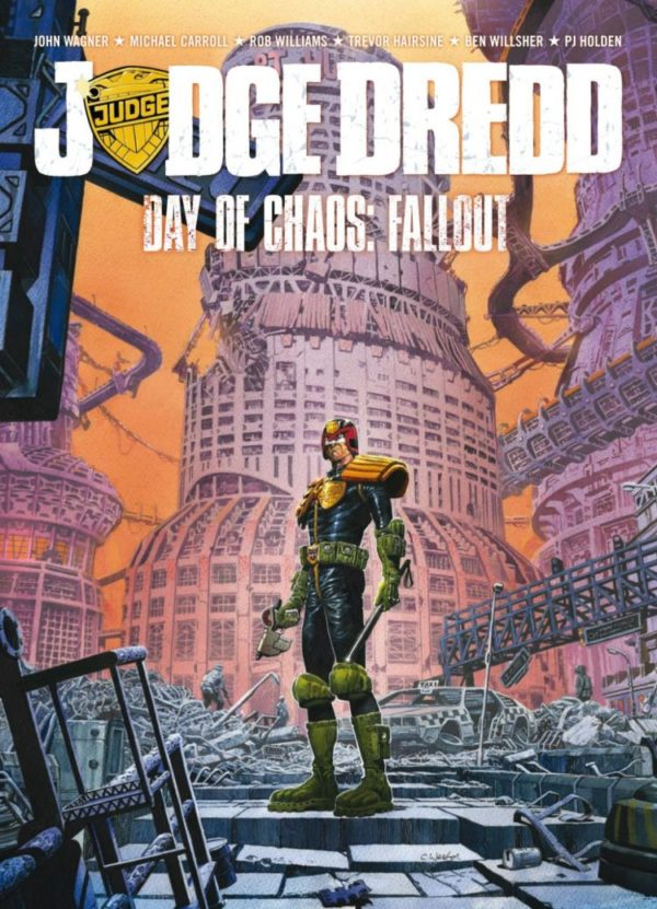 JUDGE DREDD DAY OF CHAOS FALLOUT [PAPERBACK]