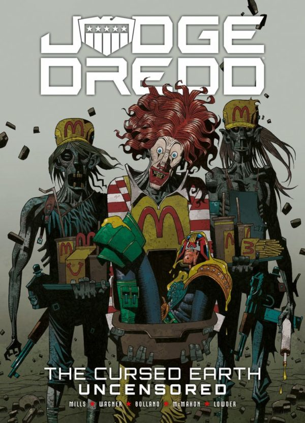 JUDGE DREDD THE CURSED EARTH UNCENSORED [PAPERBACK COMIC]