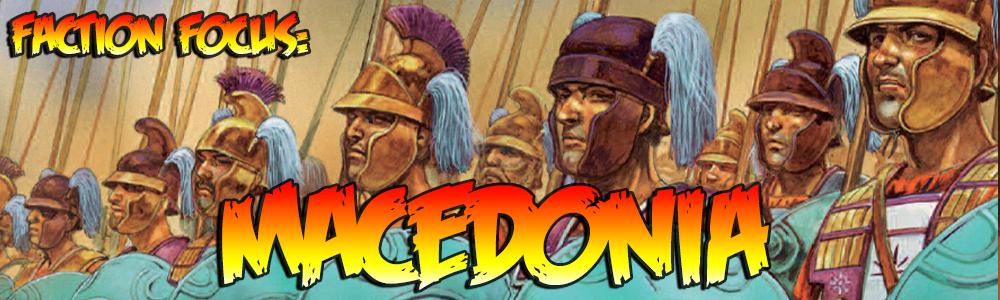 Faction Focus: Macedonia