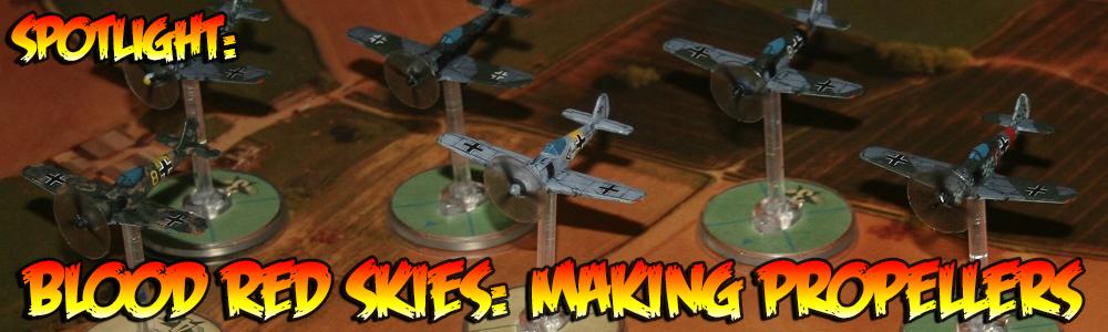 Spotlight: Blood Red Skies: Making Propellers