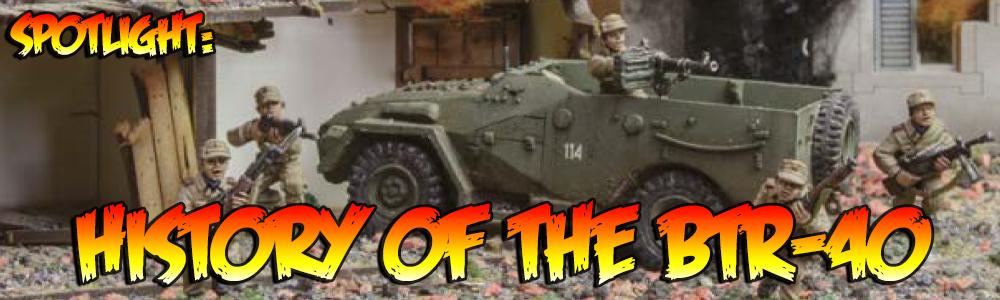 Spotlight: History of the BTR-40