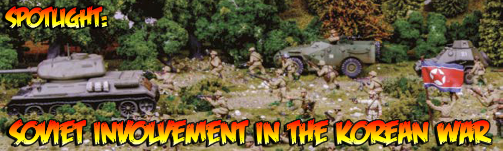 Spotlight: Soviet Involvement in the Korean War