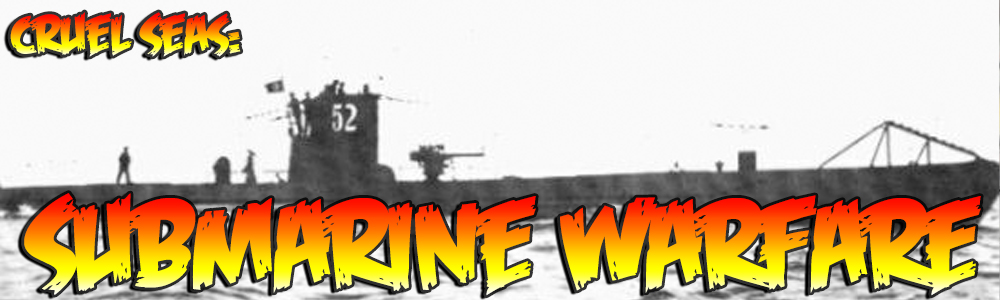 Cruel Seas: Submarine Warfare