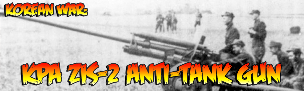 Korean War: ZiS 2 anti-tank gun