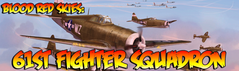 Blood Red Skies: 61st Fighter Squadron