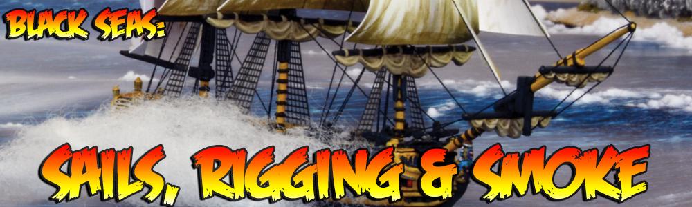 Black Seas: Sails, Rigging & Smoke