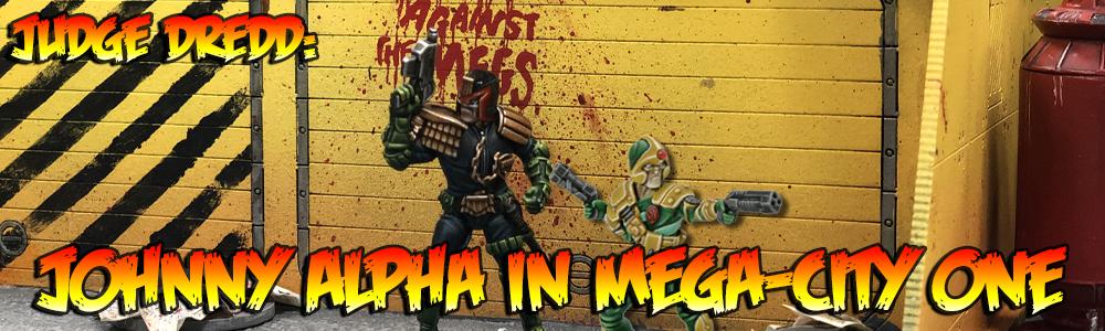 Judge Dredd: Johnny Alpha in Mega-City One