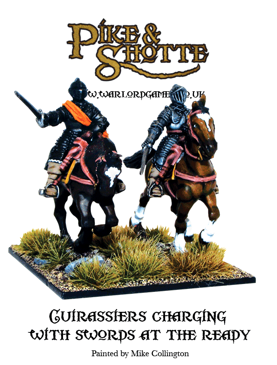 Pike & Shotte Cuirassiers Charging with Swords