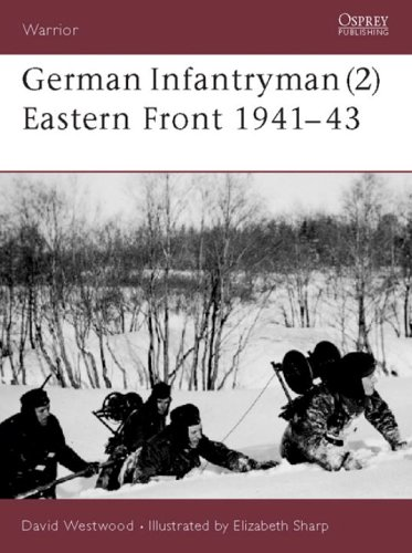 New: Osprey Publishing German Infantryman Eastern Front 1941-45