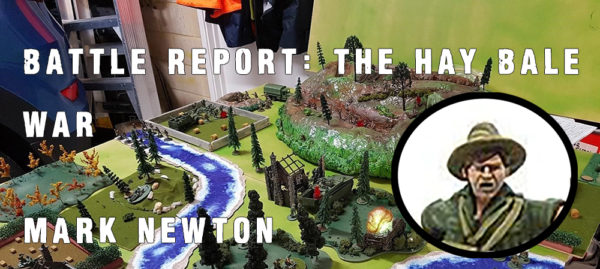 Hay Bale War Battle Report by Mark Newton