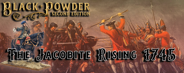 Black Powder Second Edition: The Jacobite Rising 1745