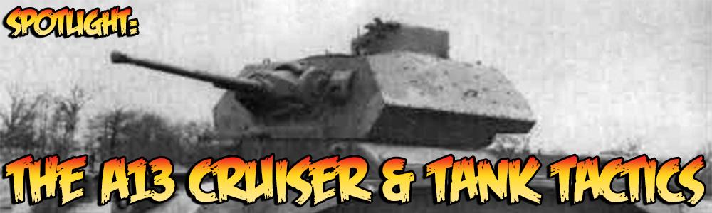 A13 Cruiser banner