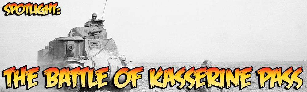 Spotlight: The Battle of Kasserine Pass banner