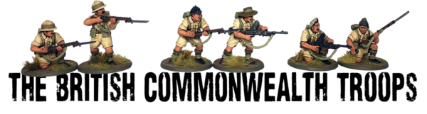British Commonwealth Troops banner showing six of the brand new plastics from Warlord Games