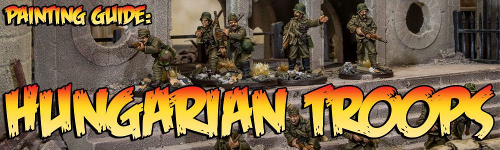Painting Guide: Hungarian Troops