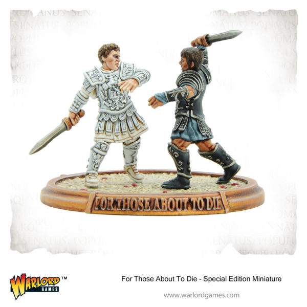 For those about to die - Warlord 2019 Open Day Special Edition Miniature