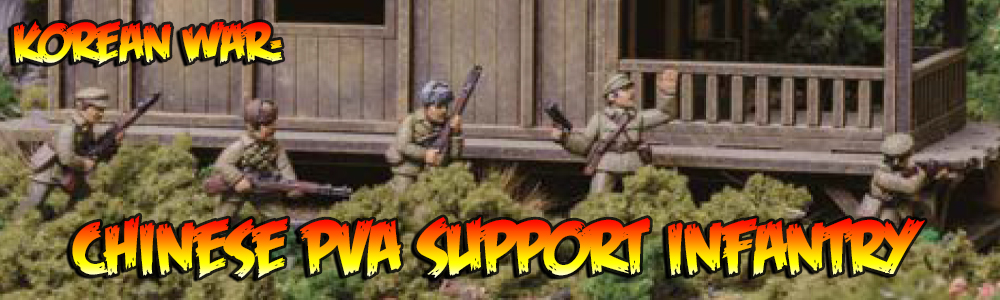 Korean War: Chinese PVA Support Infantry