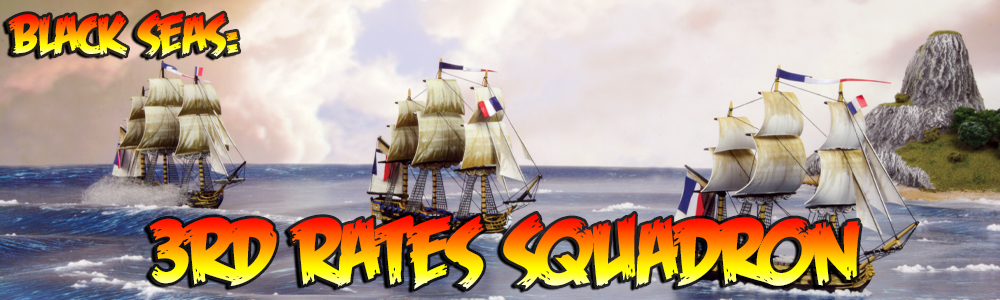 Black Seas: 3rd Rates Squadron