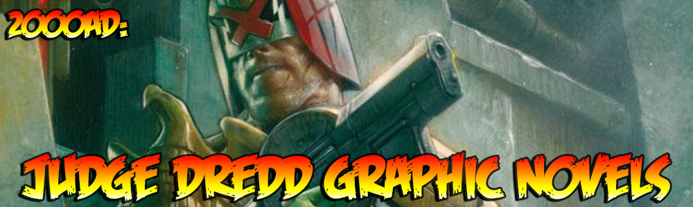 2000AD: Judge Dredd Graphic Novels