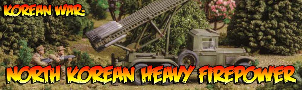 Korean War: North Korean Heavy Firepowe